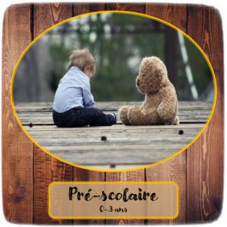 Préscolaire (0-3 ans)