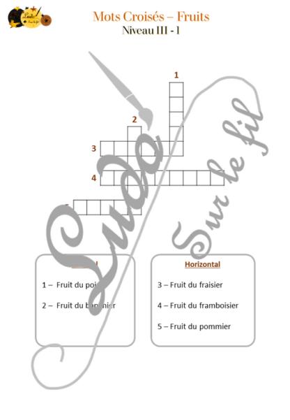 Mots cachés, croisés, fléchés fruits - Plusieurs niveaux - parfait pour initiation - orthographe - repérage espace - à télécharger - à imprimer - lslf