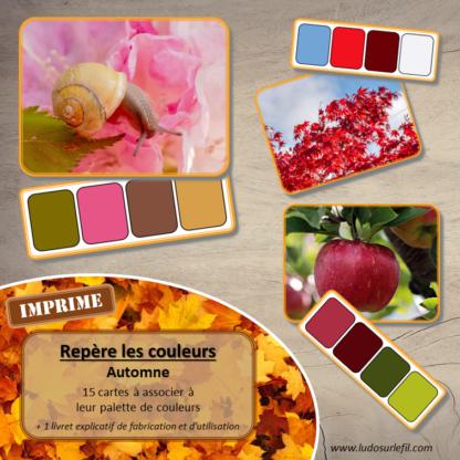 Jeu repère les couleurs - Automne - photos / cartes à associer aux palettes de 4 couleurs - jeu imprimé - atelier autocorrectif maternelle ou cycle 2 - observation, déduction, logique, discrimination visuelle, vocabulaire et lexique - lslf