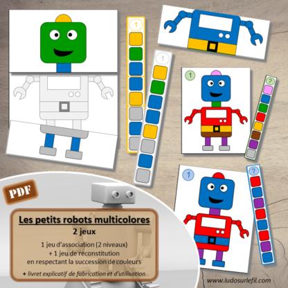 Les petits robots multicolores. 2 jeux : jeu association de couleurs - Succession de couleurs et jeu de reconstitution de robots - observation et logique - différents niveaux - difficulté progressive - vocabulaire - jeu atelier autonome maternelle - a imprimer à télécharger - lslf