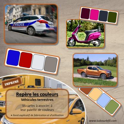 Jeu repère les couleurs - Véhicules terrestres - photos / cartes à associer aux palettes de 4 couleurs - jeu imprimé - atelier autocorrectif maternelle ou cycle 2 - observation, déduction, logique, discrimination visuelle, vocabulaire et lexique - lslf