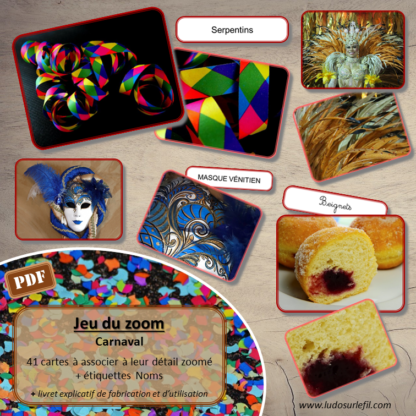 Jeu du zoom - Carnaval et mardi-gras - Hiver - autour du monde - cartes classifiées à associer aux détails - Etiquettes noms pour alternative ludique aux cartes de nomenclature - à télécharger et à imprimer - atelier maternelle - vocabulaire et connaissances - autocorrectif - lecture mots - lslf